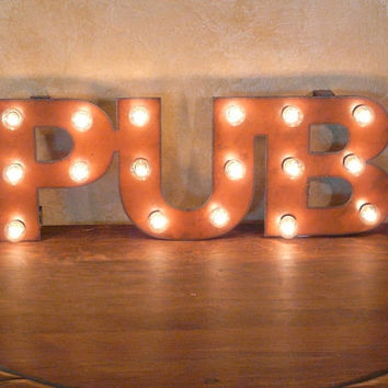 PUB Restaurant Bar Lighted Marquee Sign made of Rusted Recycled Metal Vintage inspired