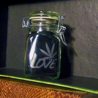 Stash Jar LOVE Weed Leaf Pot Cannabis Container Medical Marijuana Bong Ganja Hemp Hippy MMJ Colorado California Custom Etching Available