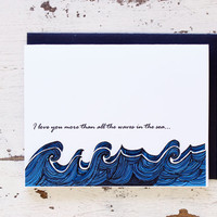 Love You More Than Waves in The Sea - Romantic Anniversary Card for Him - Wife - Husband - Girlfriend - Boyfriend - 3D 201502020307