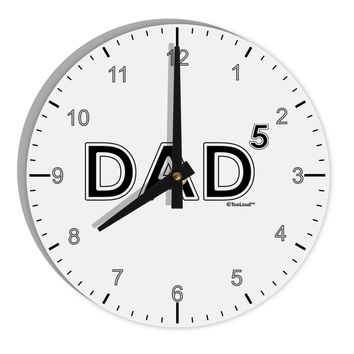 "Dad to the Fifth Power - Dad of Five 8"" Round Wall Clock with Numbers"
