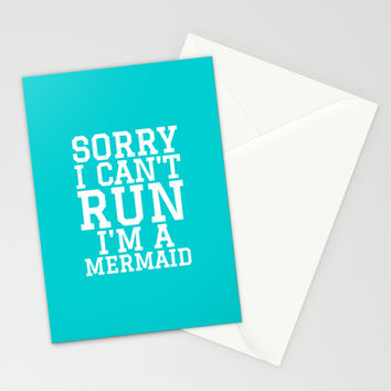 SORRY I CAN'T RUN I'M A MERMAID Stationery Cards by CreativeAngel