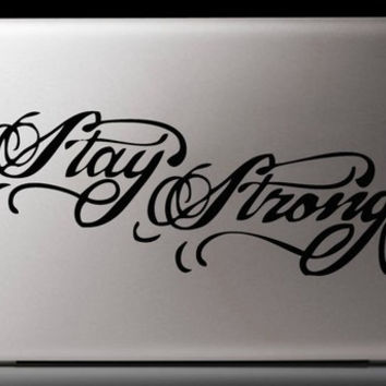 Inspired by Demi Lovato Stay Strong Lap Top I Pad Decal Sticker