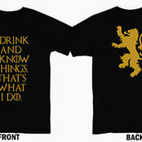 Game of Thrones I drink and I Know Things Tyrion T-Shirt Men and Women S-3XL