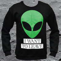 'I Want to Leave' Sweater