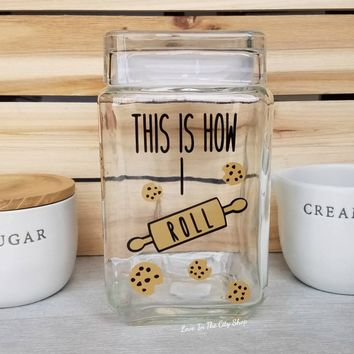 This is how I Roll Cookie Jar