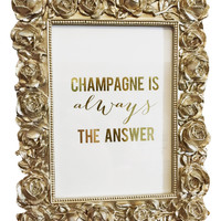 Champagne Is Always The Answer Framed Print