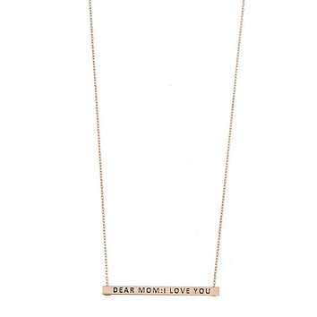 Dear Mom I Love You Bar Necklace, Womens Fashion Jewelry Necklaces