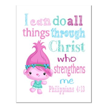 Poppy Trolls Christian Nursery Decor Print, I Can Do All Things through Christ Who Strengthens Me Philippians 4:13