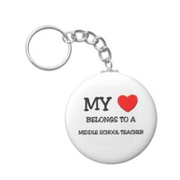 My Heart Belongs To A MIDDLE SCHOOL TEACHER Basic Round Button Keychain