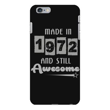 made in 1972 and still awesome iPhone 6 Plus/6s Plus Case