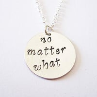 no matter what necklace, best friend gift, hand stamped necklace, sisters necklace, long distance, no matter where, friendship birthday gift