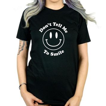 Don't tell me to smile face funny shirts for women lady t-shirts Unisex shirts fashion clothing soft tshirts t graphic tees