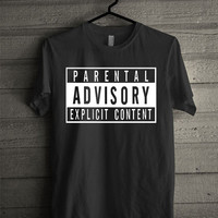 parental advisory Screen print Funny shirt for t shirt mens and t shirt girl size s, m, l, xl, xxl