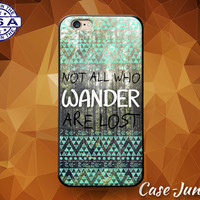 Not All Who Wander Are Lost Aztec Tribal Pattern Cute Custom Case For iPhone 4 and 4s and iPhone 5 and 5s and 5c and iPhone 6 and 6 Plus +