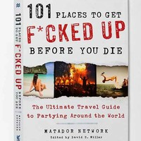 The Ultimate Travel Guide To Partying Around The World- Assorted One