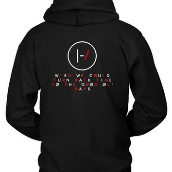 ESBH9S Twenty One Pilots Quote Wish We Could Turn Hoodie Two Sided