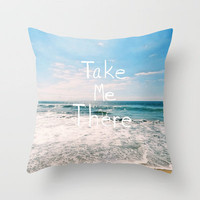 Take Me There... Throw Pillow by Lisa Argyropoulos | Society6