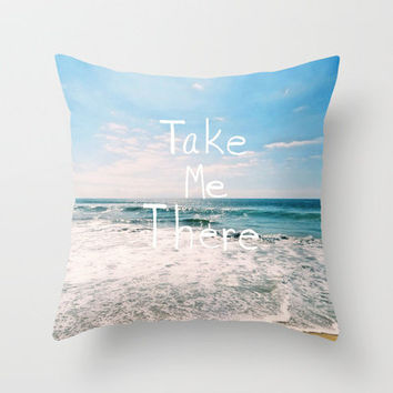 Take Me There... Throw Pillow by Lisa Argyropoulos   Society6