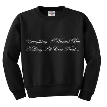 "One Direction ""Everything I Want But Nothing I'll Ever Need / Liam Payne Tattoo"" Crewneck Sweatshirt"