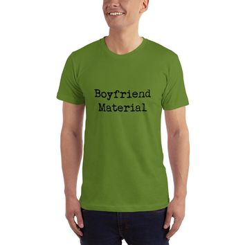 Boyfriend Material Short-Sleeve T-Shirt