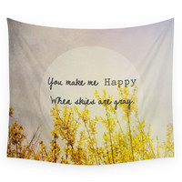 Society6 You Make Me Happy When Skies Are Gray Wall Tapestry