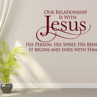 Christian Wall Decal. Our Relationship is with Jesus - CODE 091