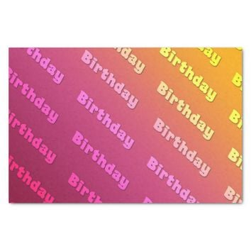 "Birthday (duel color pink) 10"" x 15"" tissue paper"