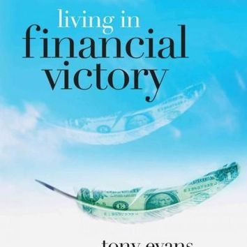 Living in Financial Victory (The Kingdom Agenda)