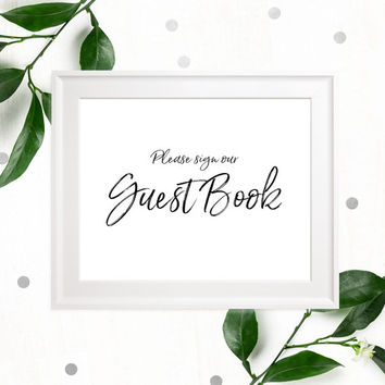 Stylish Hand Lettered Printable Guest Book Sign-Calligraphy Guest Book Sign-DIY Handwritten Style Wedding Decor-Please Sign our Guest Book