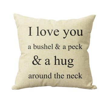 I Love You A Bushel And A Peck Sofa Bed Home Decor Pillow Case Cushion Cover