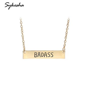 2018 Hot Selling New Engraved BADASS Words Metal Plate Necklace Cute Bar Necklace For Jewelry Friends Christmas Gift