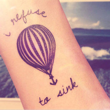 2pcs Hot air balloon I refuse to sink anchor tattoo - InknArt Temporary Tattoo - quote body sticker fake tattoo anchor love tattoo small
