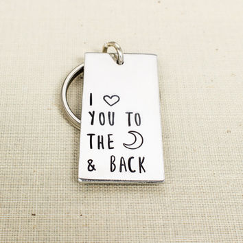 I Love You To The Moon & Back Key Chain - Inspirational - Friendship - Aluminum Key Chain