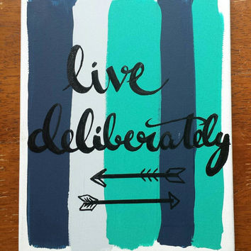 Live deliberately Canvas Quote Art Hand Lettered Acrylic Painting Color Palette Home Decor Inspirational Wall Hanging Custom Canvas Art