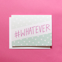 #whatever Card