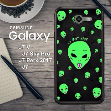 Alien We Out Here X4148 Samsung Galaxy J7 V , J7 Sky Pro, J7 Perx 2017 SM J727 Case