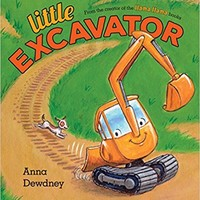 Little Excavator Hardcover – June 6, 2017