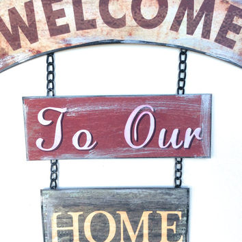 Welcome to Our Home, Metal Sign, Welcome to Our Home Sign, Hanging Welcome Sign, Small Welcome Sign, Country Home, Rustic Welcome Sign