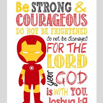 Ironman Superhero Christian Nursery Decor Print - Be Strong & Courageous Joshua 1:9