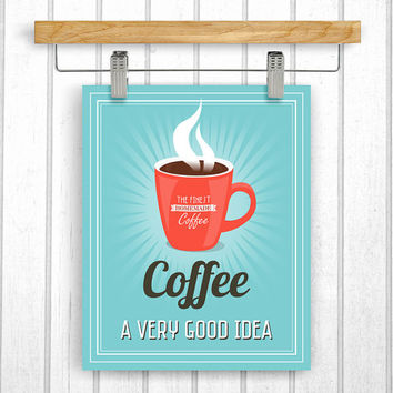 Coffee Printable - Digital Download - Printable 8x10 - Coffee mug - Art Print - Instant Download - Kitchen Art - Typography Poster