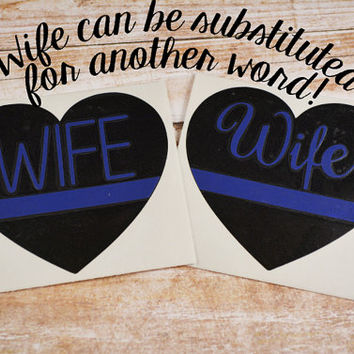 Thin Blue Line Heart Decal, Police Decal, Thin Blue Line Yeti Decal, Police Wife Decal, Car Decal, Blue Lives Matter, Police Sticker