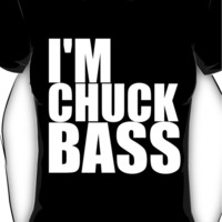 I'm Chuck Bass Women's T-Shirt