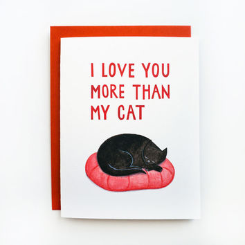 I Love You More Than My Cat Card