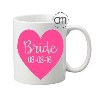 Bride Gift, Bride Coffee Mug, Wedding Gift, Bridal Shower Gift