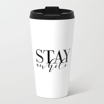 Stay Awhile Art Print - Digital Download - Stay Awhile Print - Stay Awhile Poster Metal Travel Mug by NikolaJovanovic