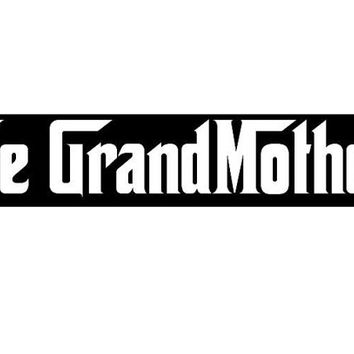 the Grandmother T shirt tee shirt - cool grandmothers t-shirts great gift for the family