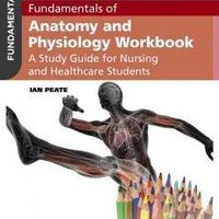 Fundamentals of Anatomy and Physiology Workbook: A Study Guide for Nurses