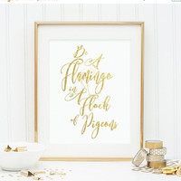 Gold Foil Printable, Flamingo Printable, Be A Flamingo, Girls Room Art,Printable Women Gift,Gold Foil Wall Art,Instant Download,Flamingo Art