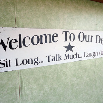 Deck Sign wood Welcome outdoors by kpdreams on Etsy