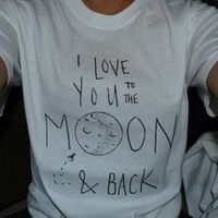 I Love You To Moon Back Shirt from Teenage Apparel